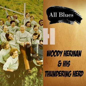 Woody Herman & His Thundering Herd 歌手頭像