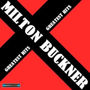 Milton Buckner 歌手頭像