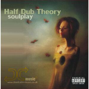 Half Dub Theory