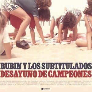Rubin y Los Subtitulados