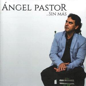 Ángel Pastor