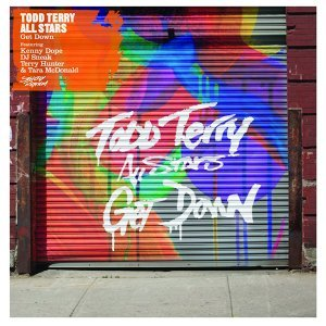 Todd Terry All Stars Feat. Kenny Dope, Dj Sneak, Terry Hunter Tara Mcdonald 歌手頭像