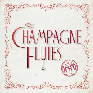 The Champagne Flutes 歌手頭像