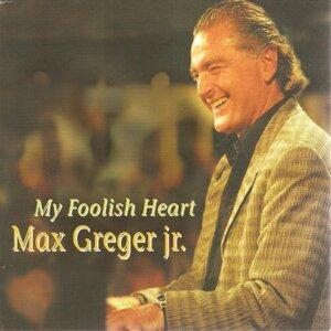 Max Greger Jr. 歌手頭像