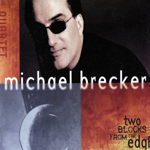 Michael Brecker Quartet