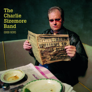 Charlie Sizemore Band 歌手頭像