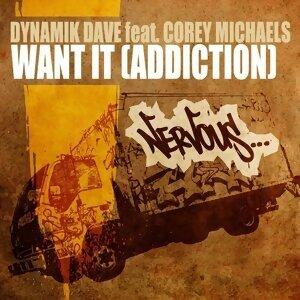 Dynamik Dave feat Corey Michaels アーティスト写真