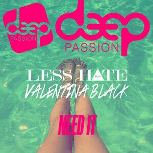 Less Hate & Valentina Black