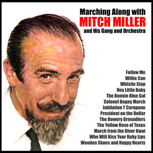 Mitch Miller and His Gang and Orchestra