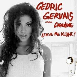 Cedric Gervais feat. Caroline