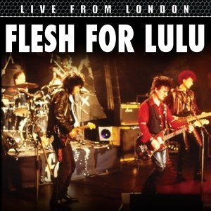 Flesh For Lulu 歌手頭像