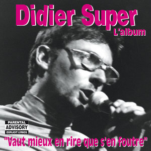 Didier Super 歌手頭像