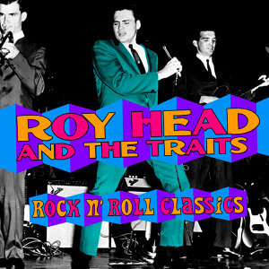 Roy Head & The Traits