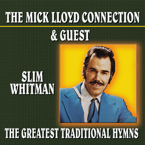 The Mick Lloyd Connection Guest Slim Whitman アーティスト写真