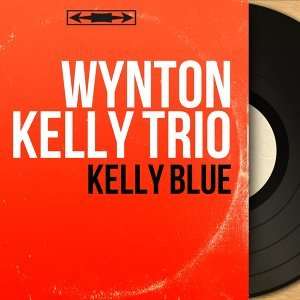 Wynton Kelly Trio