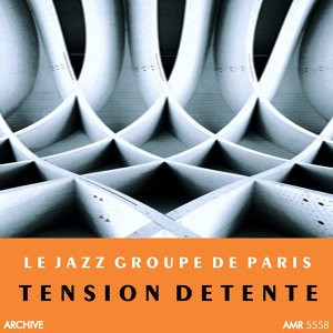 Le Jazz Groupe De Paris