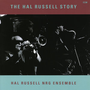 Hal Russell NRG Ensemble 歌手頭像