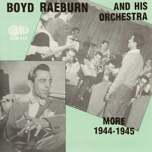 Boyd Raeburn and His Orchestra 歌手頭像