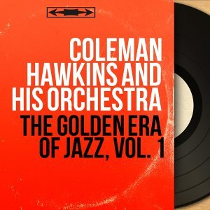 Coleman Hawkins And His Orchestra