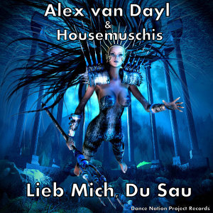 Alex van Dayl Housemuschis 歌手頭像