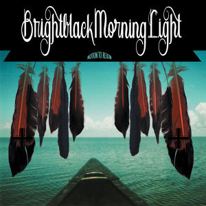 Brightblack Morning Light 歌手頭像