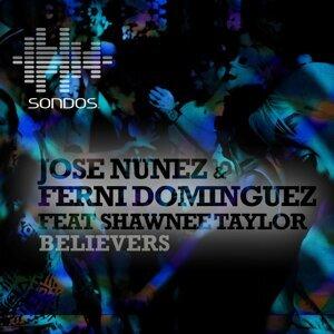 Jose Nunez Ferni Dominguez feat Shawnee Taylor 歌手頭像