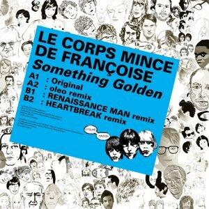 Le Corps Mince de Francoise 歌手頭像