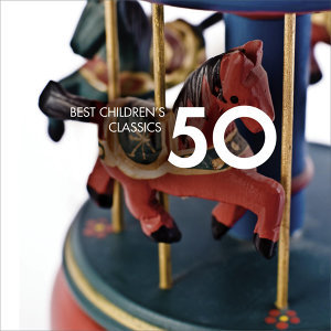 50 Best Children's Classics アーティスト写真