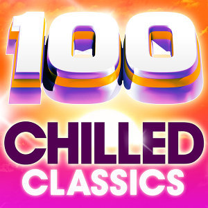 100 Chilled Classics - 100 Essential Chillout Lounge Classics 歌手頭像