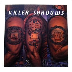 KILLER SHADOWS 歌手頭像
