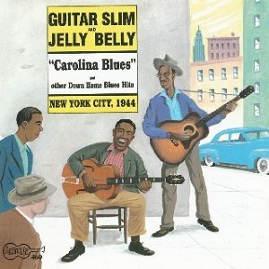 Guitar Slim and Jelly Belly