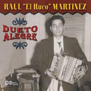 Raul El Ruco Martinez 歌手頭像