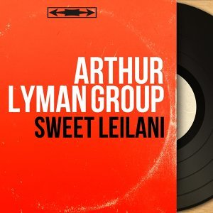 Arthur Lyman Group 歌手頭像