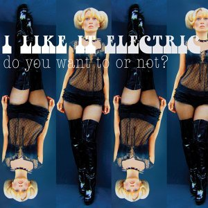 I Like It Electric feat. Sophia Lolley 歌手頭像