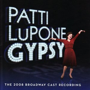 Gypsy - The 2008 Broadway Cast feat. Patti LuPone 歌手頭像