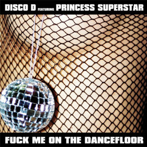 Disco D feat. Princess Superstar 歌手頭像