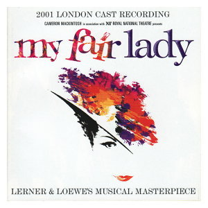 My Fair Lady - 2001 London Cast 歌手頭像