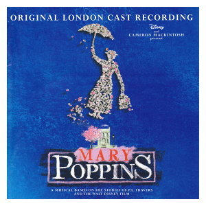 Mary Poppins - Original London Cast