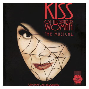 Kiss Of The Spider Woman - Original Cast 歌手頭像