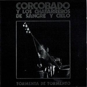 CORCOBADO Y LOS CHATARREROS DE SANGRE Y CIELO 歌手頭像