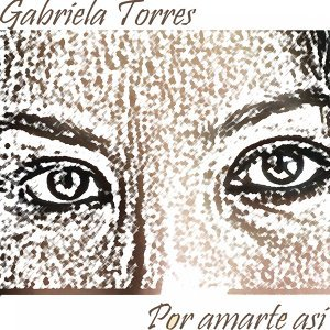 Gabriela Torres 歌手頭像