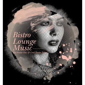 Bistro Lounge Music (弛放小酒館)