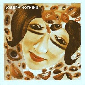 Joseph Nothing 歌手頭像