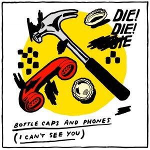 Die! Die! Die! 歌手頭像
