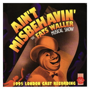Aint Misbehavin - 1995 London Cast 歌手頭像