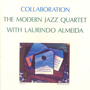 The Modern Jazz Quartet with Laurindo Almeida 歌手頭像