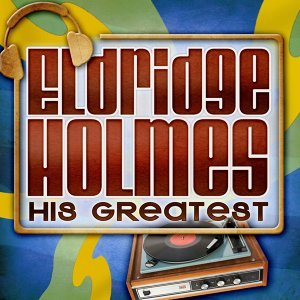 Eldridge Holmes 歌手頭像