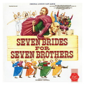 Seven Brides For Seven Brothers - Original London Cast