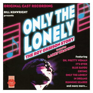 Only The Lonely: The Roy Orbison Story - Original Cast 歌手頭像