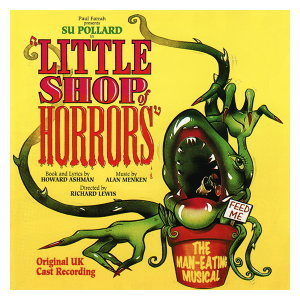 Little Shop Of Horrors - Original UK Cast